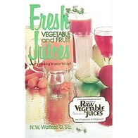 Fresh Raw Vegetable Juicing Book